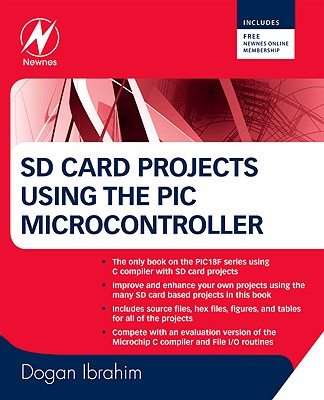 SD Card Projects Using the PIC Microcontroller - Ibrahim, Dogan