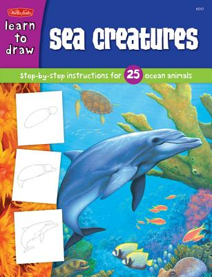 Sea Creatures: Step-By-Step Instructions for 25 Ocean Animals - Farrell, Russell