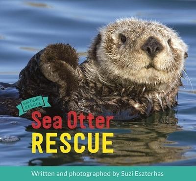 Sea Otter Rescue - Eszterhas, Suzi (Photographer)