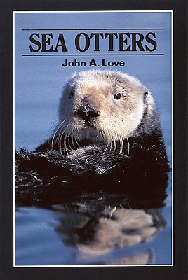 Sea Otters - Love, John a