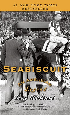 Seabiscuit: An American Legend - Hillenbrand, Laura