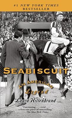 Seabiscuit: An American Legend - Hillenbrand, Laura