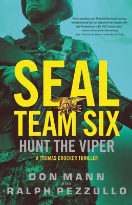 Seal Team Six: Hunt the Viper - Mann, Don, and Pezzullo, Ralph