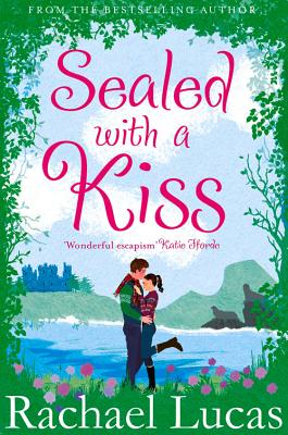 Sealed With A Kiss - Lucas, Rachael
