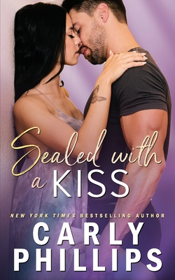 Sealed with a Kiss - Phillips, Carly