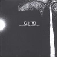 Searching for a Former Clarity - Against Me!