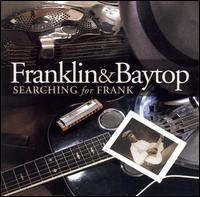 Searching for Frank - Franklin & Baytop