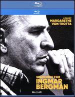 Searching for Ingmar Bergman [Blu-ray]