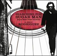 Searching for Sugar Man [Original Motion Picture Soundtrack] - Rodriguez