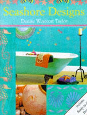Seashore Designs Stencils - Taylor, Denise Westcott, and Westcott Taylor, Denise