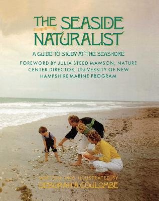 Seaside Naturalist: Seaside Naturalist - Coulombe, Deborah A