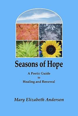 Seasons of Hope - Anderson, Mary Elizabeth