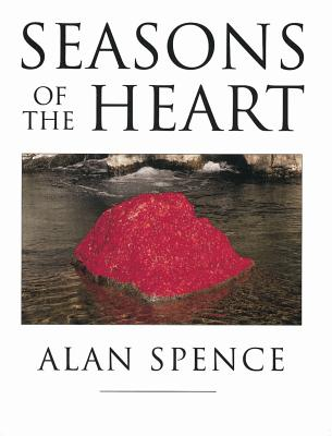 Seasons of the Heart - Spence, Alan, Professor