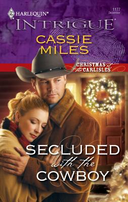 Secluded with the Cowboy - Miles, Cassie
