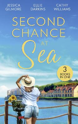 Second Chance At Sea: The Return of Mrs. Jones / Conveniently Engaged to the Boss / Secrets of a Ruthless Tycoon - Gilmore, Jessica, and Darkins, Ellie, and Williams, Cathy