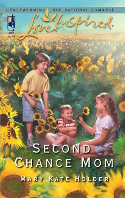 Second Chance Mom - Holder, Mary Kate