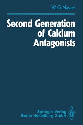 Second Generation of Calcium Antagonists - Nayler, Winifred G