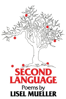 Second Language: Poems - Mueller, Lisel