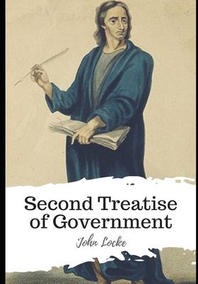 Second Treatise of Government - Locke, John