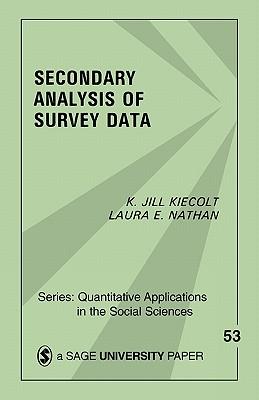 Secondary Analysis of Survey Data - Kiecolt, K Jill, and Nathan, Laura E