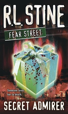 Secret Admirer: Fear Street - Stine, R. L.