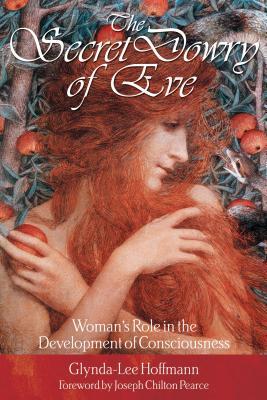 Secret Dowry of Eve - Hoffmann, Glynda-Lee