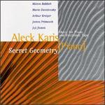 Secret Geometry; Music For  Piano And Electronic Tape
