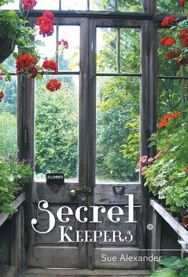 Secret Keepers - Alexander, Sue