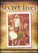 Secret Lives: Hidden Children & Their Rescuers During WWII