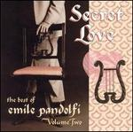 Secret Love: The Best of Emile Pandolfi, Vol. 2
