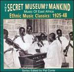 Secret Museum of Mankind: Music of East Africa, 1925-1948