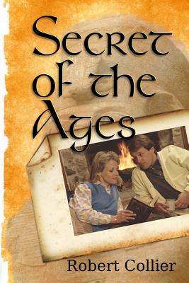 Secret of the Ages - Collier, Robert