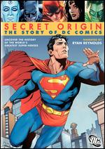 Secret Origin: The Story of DC Comics - Mac Carter