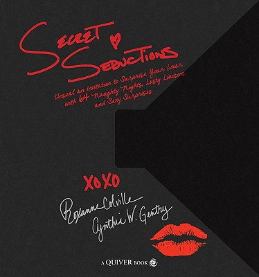 Secret Seductions - Colville, Roxanne, and Gentry, Cynthia W, and Quayside