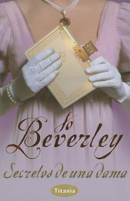 Secretos de Una Dama - Beverley, Jo
