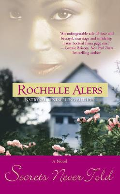 Secrets Never Told - Alers, Rochelle