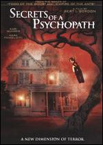 Secrets of a Psychopath - Bert I. Gordon
