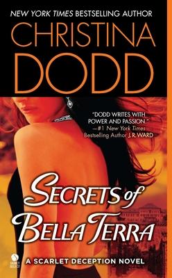 Secrets of Bella Terra - Dodd, Christina