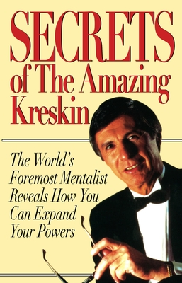 Secrets of the Amazing Kreskin - Kreskin, A, and Amazing Kreskin