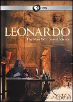 Secrets of the Dead: Leonardo, The Man Who Saved Science