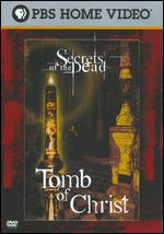 Secrets of the Dead: Tomb of Christ - Elizabeth Dobson