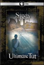 Secrets of the Dead: Ultimate Tut - Sean Smith