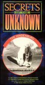 Secrets of the Unknown: The Hindenburg