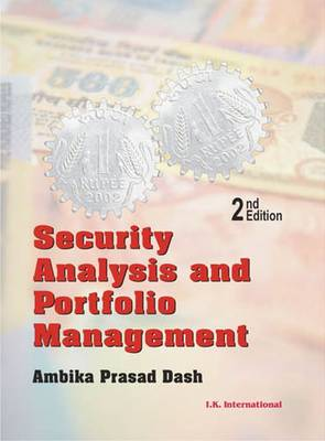 Security Analysis and Portfolio Management - Dash, Ambika Prasad
