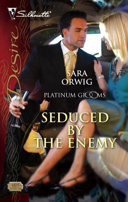 Seduced by the Enemy - Orwig, Sara