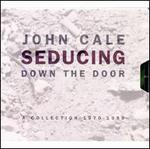 Seducing Down the Door: A Collection 1970-1990