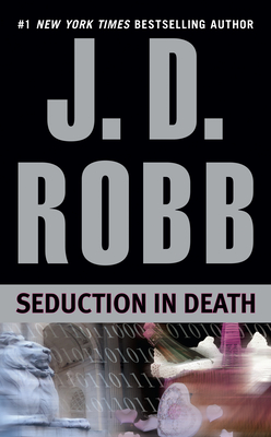Seduction in Death - Robb, J D, and Roberts, Nora, and Copyright Paperback Collection