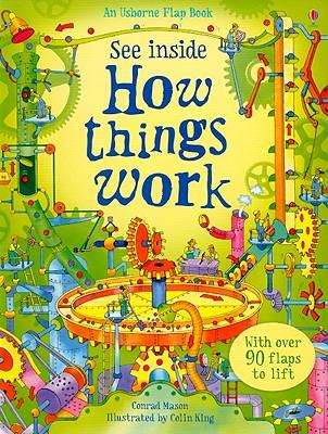 See Inside How Things Work - Mason, Conrad