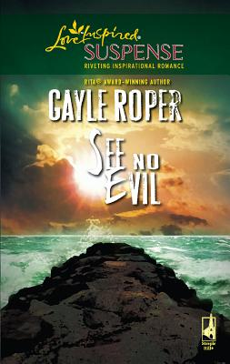 See No Evil - Roper, Gayle G