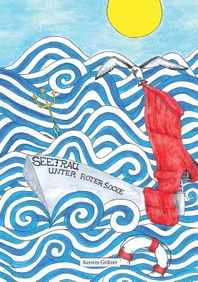 Seefrau Unter Roter Socke - Gratzer, Kerstin